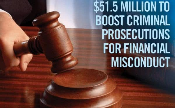 $51.5 million boost to pursue criminal prosecutions for financial misconduct