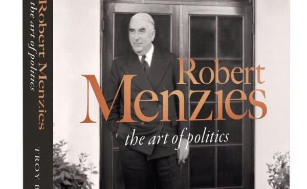 Launching Robert Menzies- the Art of Politics by Troy Bramston