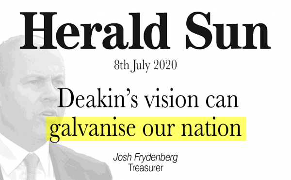 Deakin's vision can galvanise our nation